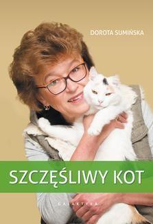 Chomikuj, pobierz ebook online Szczęśliwy kot. Dorota Sumińska