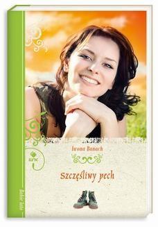 Chomikuj, ebook online Szczęśliwy pech. Iwona Banach