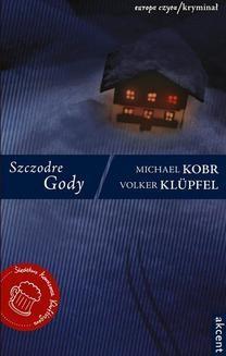 Chomikuj, ebook online Szczodre Gody. Volker Klüpfel