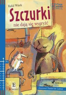 Chomikuj, ebook online Szczurki nie dają się wygryźć. Rafał Witek