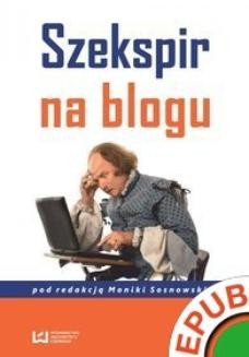 Chomikuj, ebook online Szekspir na blogu. Monika Sosnowska