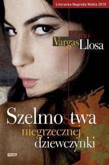 Chomikuj, ebook online Szelmostwa niegrzecznej dziewczynki. Mario Vargas Llosa