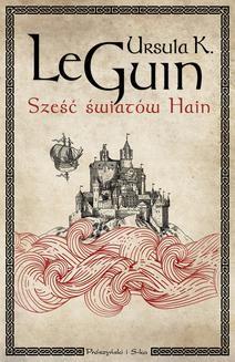 Chomikuj, ebook online Sześć światów Hain. Ursula K.Le Guin
