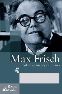Chomikuj, ebook online Szkice do trzeciego dziennika 1946–1949, 1966–1971. Max Frisch