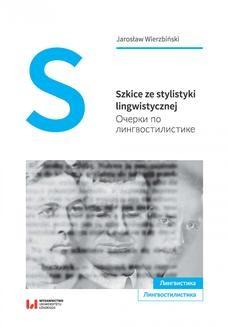 Chomikuj, ebook online Szkice ze stylistyki lingwistycznej. Очерки по лингвостилистике. Jarosław Wierzbiński