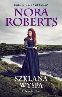 Chomikuj, ebook online Szklana wyspa. Nora Roberts