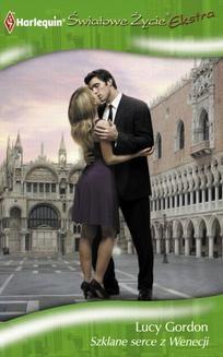 Chomikuj, ebook online Szklane serce z Wenecji. Lucy Gordon