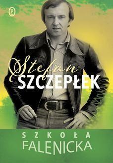 Chomikuj, ebook online Szkoła falenicka. Stefan Szczepłek