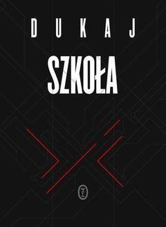 Chomikuj, ebook online Szkoła. Jacek Dukaj