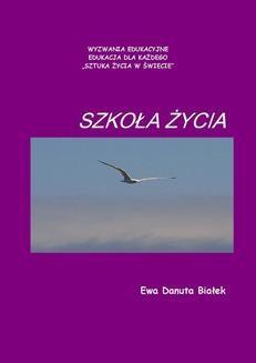 Chomikuj, ebook online Szkoła życia. Ewa Danuta Białek