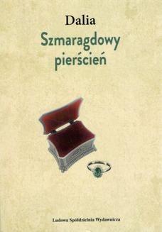 Chomikuj, ebook online Szmaragdowy pierścień. Krystyna Gerlach 'DALIA'