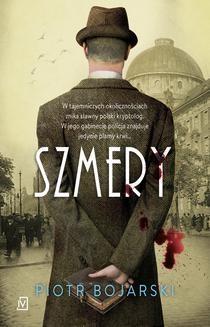 Chomikuj, pobierz ebook online Szmery. Piotr Bojarski