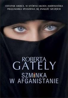 Chomikuj, ebook online Szminka w Afganistanie. Roberta Gately