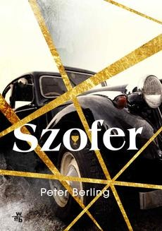 Chomikuj, ebook online Szofer. Peter Berling