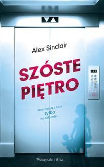 Chomikuj, ebook online Szóste piętro. Alex Sinclair
