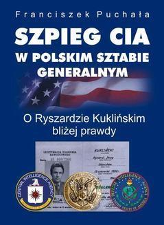 Ebook Szpieg CIA w polskim Sztabie Generalnym pdf