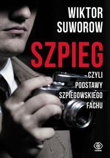 Ebook Szpieg, czyli podstawy szpiegowskiego fachu pdf