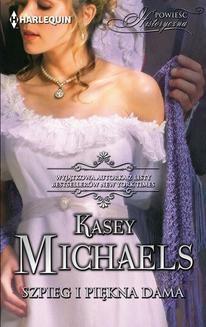 Chomikuj, ebook online Szpieg i piękna dama. Kasey Michaels