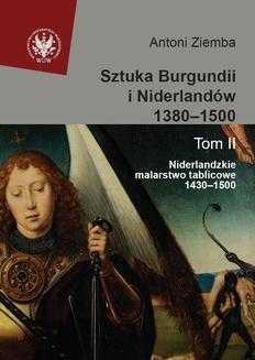 Ebook Sztuka Burgundii i Niderlandów 1380-1500. Tom 2 pdf