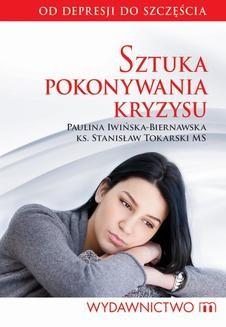 Chomikuj, ebook online Sztuka pokonywania kryzysu. Paulina Iwińska-Biernawska