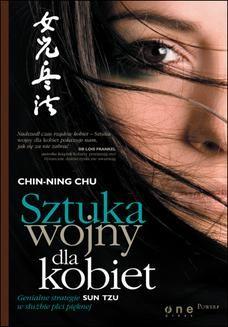 Chomikuj, ebook online Sztuka wojny dla kobiet. Genialne strategie Sun Tzu w służbie płci pięknej. Chin-Ning Chu