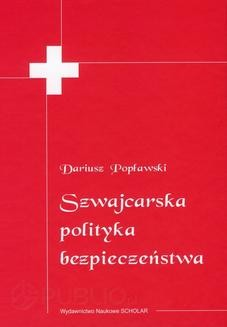 Chomikuj, ebook online Szwajcarska polityka bezpieczeństwa. Dariusz Popławski