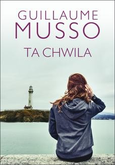 Chomikuj, ebook online TA CHWILA. Guillaume Musso