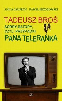 Chomikuj, ebook online Tadeusz Broś. Anita Czupryn