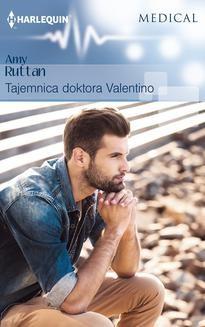 Chomikuj, ebook online Tajemnica doktora Valentino. Amy Ruttan