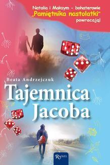 Chomikuj, ebook online Tajemnica Jacoba. Beata Andrzejczuk