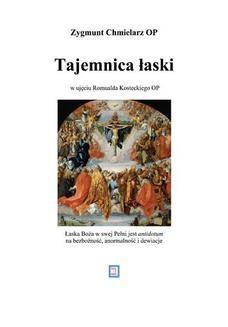 Chomikuj, ebook online Tajemnica łaski w ujęciu Romualda Kosteckiego OP. Zygmunt Chmielarz OP