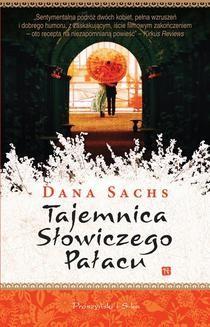 Chomikuj, ebook online Tajemnica Słowiczego Pałacu. Dana Sachs