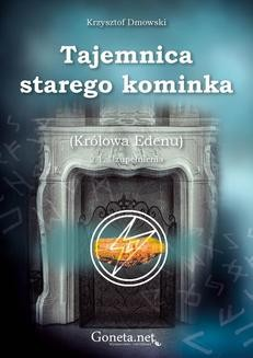 Chomikuj, ebook online Tajemnica starego kominka. Krzysztof Dmowski