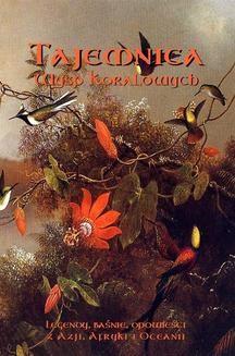 Ebook Tajemnica Wysp Koralowych. Legendy, baśnie, opowieści z Azji, Afryki i Oceanii pdf