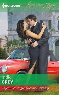 Chomikuj, ebook online Tajemnice angielskiej arystokracji. India Grey