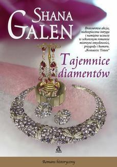 Chomikuj, ebook online Tajemnice diamentów. Shana Galen