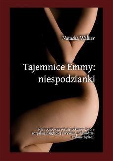 Chomikuj, ebook online Tajemnice Emmy: niespodzianki. Natasha Walker