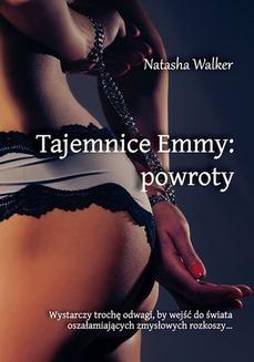 Chomikuj, ebook online Tajemnice Emmy: powroty. Natasha Walker