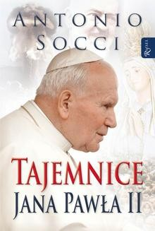 Chomikuj, ebook online Tajemnice Jana Pawła II. Antonio Socci