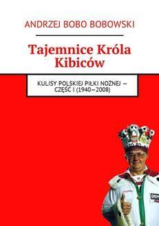 Ebook Tajemnice Króla Kibiców pdf