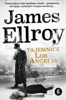Chomikuj, ebook online Tajemnice Los Angeles. James Ellroy