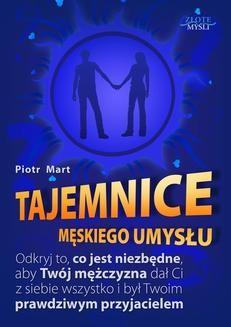 Chomikuj, ebook online Tajemnice męskiego umysłu. Piotr Mart