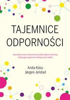 Chomikuj, ebook online Tajemnice odporności. Anita Kåss