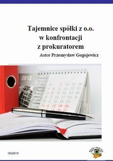 Chomikuj, ebook online Tajemnice spółki z o.o. w konfrontacji z prokuratorem. Przemysław Gogojewicz
