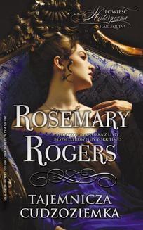 Chomikuj, ebook online Tajemnicza cudzoziemka. Rosemary Rogers
