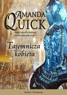 Chomikuj, pobierz ebook online Tajemnicza kobieta. Amanda Quick