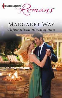 Chomikuj, ebook online Tajemnicza nieznajoma. Margaret Way