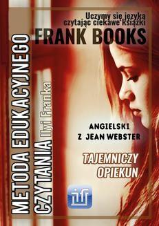 Chomikuj, ebook online Tajemniczy opiekun. Angielski z Jean Webster.. Jean Webster