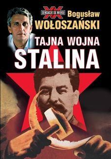 Chomikuj, ebook online Tajna wojna Stalina. Bogusław Wołoszański