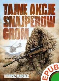 Chomikuj, ebook online Tajne akcje snajperów GROM. Tomasz Marzec